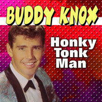 Buddy Knox - A Rock and Roll Tribute