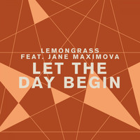 Lemongrass - Let the Day Begin