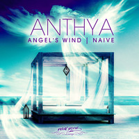 Anthya - Angel's Wind / Naive