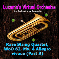 Luis Carlos Molina Acevedo - Rare String Quartet, WoO 62, Mv. 4: Allegro vivace (Part 3) [Arr. for Electronic Instruments]