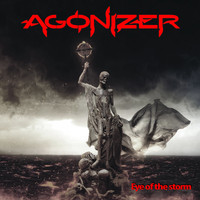 AGONIZER - Eye of the Storm