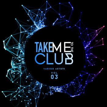 Various Artists - Take Me To The Club, Vol. 3
