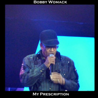 Bobby Womack - My Presciption