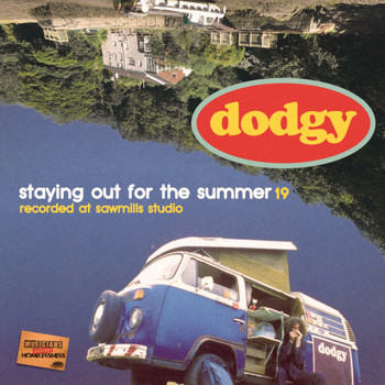 Dodgy - Staying Out for the Summer '19