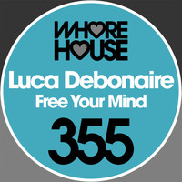 Luca Debonaire - Free Your Mind