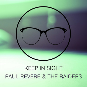 Paul Revere & The Raiders - Keep In Sight