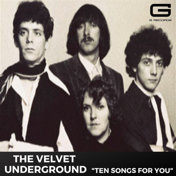 The Velvet Underground - Ten songs for you