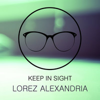 Lorez Alexandria - Keep In Sight