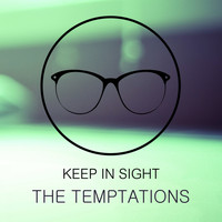 The Temptations - Keep In Sight