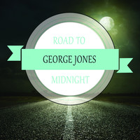 George Jones - Road To Midnight