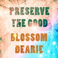 Blossom Dearie - Preserve The Good