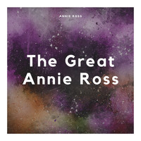 Annie Ross - The Great Annie Ross