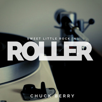 Chuck Berry - Sweet Little Rock 'n' Roller (Pop)