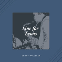 Gerry Mulligan - Line for Lyons (Jazz)