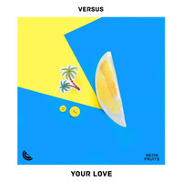 Versus - Your Love