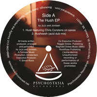 Juju & Jordash - The Hush EP