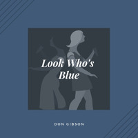 Don Gibson - Look Who's Blue (Country)