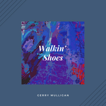 Gerry Mulligan - Walkin' Shoes (Jazz)