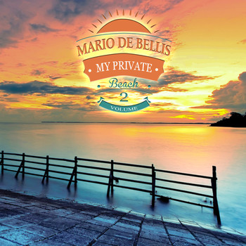 Various Artists - Mario De Bellis Presents my Private Beach, Vol.2 (TIMELESS SUMMER AFFAIRS)