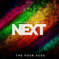 The Four Aces - Christmas is Coming Next