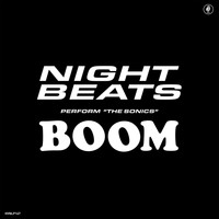 Night Beats feat. The Sonics - Shot Down