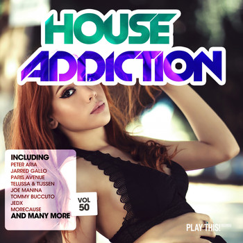 Various Artists - House Addiction, Vol. 50