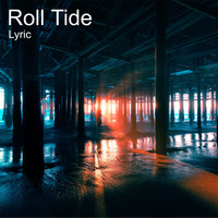 Lyric - Roll Tide