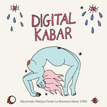 Various Artists / - Digital Kabar (Electronic Maloya from La Réunion Since 1980)