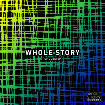 Various Artists - Whole Story Of Dubstep