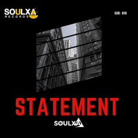 Soulxa - Statement