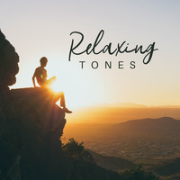 Relaxation Music Guru - Relaxing Tones: 15 Tracks that'll Completely Unwind You, Help You Relax, Stress Away and Rest