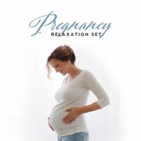 Calm Pregnancy Music Academy - Pregnancy Relaxation Set: Compilation of 15 Best New Age's Relaxing Songs for Mom and her Baby
