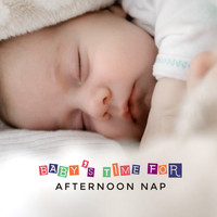 Sleepy Music Zone, Sleeping Aid Music Lullabies, Deep Sleep Meditation Guru - Baby's Time for Afternoon Nap: Soothing 2019 New Age Music for Perfect Sleep, Calming Down Baby, Cure Insomnia Songs