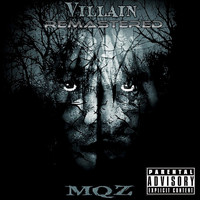 MQZ - Villain (Remastered [Explicit])