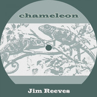 Jim Reeves - Chameleon