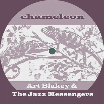 Art Blakey & The Jazz Messengers - Chameleon