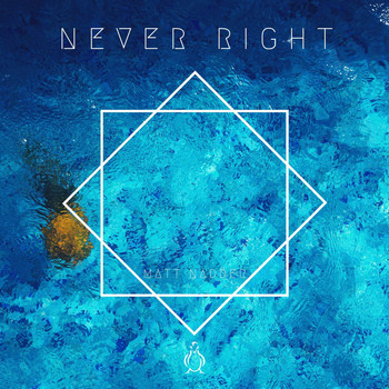 Matt Nadder - Never Right