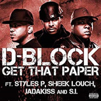 D-Block - Get That Paper (Explicit)