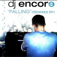 DJ Encore - Falling Remixes