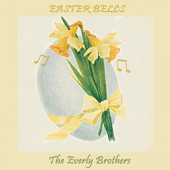 The Everly Brothers - Easter Bells