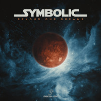 Symbolic - Beyond Our Dreams