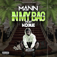 Mann - In My Bag (feat. Noble) (Explicit)