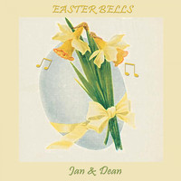Jan & Dean - Easter Bells