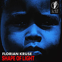 Florian Kruse - Shape of Light