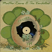 Martha Reeves & The Vandellas - Easter Egg