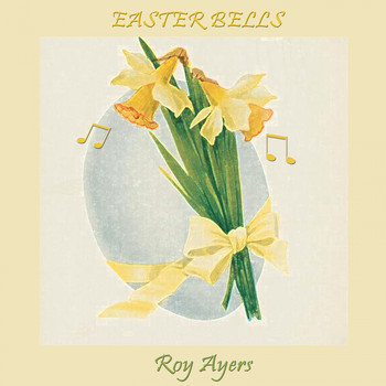Roy Ayers - Easter Bells