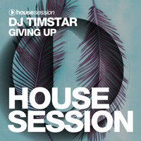 DJ Timstar - Giving Up