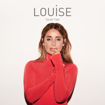 Louise - Small Talk