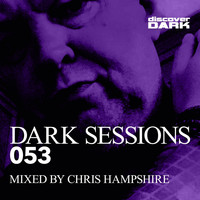 Chris Hampshire - Dark Sessions 053 (Mixed by Chris Hampshire [Explicit])