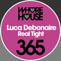Luca Debonaire - Real Tight
